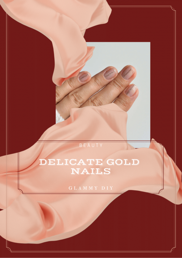 DIY Gold Delicate Nails